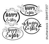 hand written happy easter... | Shutterstock .eps vector #386497357