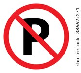 no parking sign icon vector... | Shutterstock .eps vector #386625271