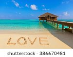 Word Love On Beach   Concept...