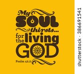 biblical illustration. my soul... | Shutterstock .eps vector #386691541