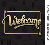 gold signs welcome in frame... | Shutterstock .eps vector #386770141