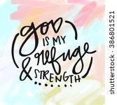god is my refuge and strength... | Shutterstock . vector #386801521