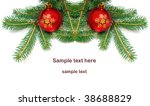 christmas balls and pine branch ... | Shutterstock . vector #38688829