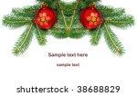 christmas balls and pine branch ... | Shutterstock . vector #38688829