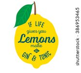 motivation quote about lemons.... | Shutterstock .eps vector #386953465