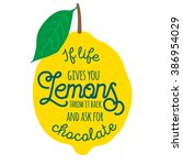 motivation quote about lemons.... | Shutterstock .eps vector #386954029