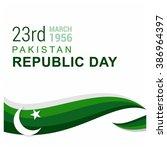 23 march. pakistan day.... | Shutterstock .eps vector #386964397