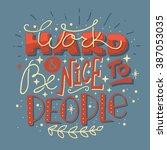 hand drawn typography... | Shutterstock .eps vector #387053035
