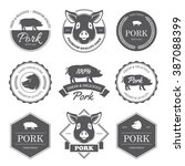 set of black pork labels ... | Shutterstock .eps vector #387088399