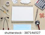 top view of doctors desk with... | Shutterstock . vector #387146527