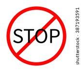 prohibition no symbol red round ...   Shutterstock . vector #387193591