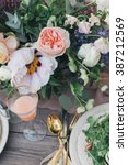 wedding table with delicious...   Shutterstock . vector #387212569