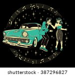 teddyboy and a rockabilly pinup ... | Shutterstock .eps vector #387296827