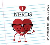 i love nerds. funny nerd heart. ... | Shutterstock .eps vector #387331429