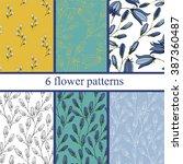 set of six  seamless flower...   Shutterstock .eps vector #387360487