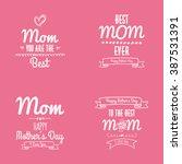 happy mother day | Shutterstock .eps vector #387531391