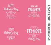 happy mother day | Shutterstock .eps vector #387531475