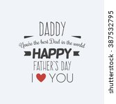 happy father day | Shutterstock .eps vector #387532795