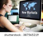 new markets business innovation ... | Shutterstock . vector #387565219