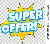 super offer sale banner. web... | Shutterstock .eps vector #387613621