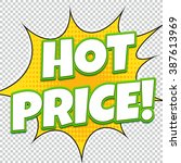 hot price. sale banner. comic... | Shutterstock .eps vector #387613969