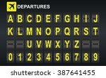 alphabet in airport arrival and ... | Shutterstock . vector #387641455