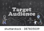 target audience on blackboard | Shutterstock . vector #387835039