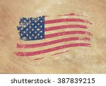 american flag on an old piece... | Shutterstock .eps vector #387839215