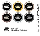 car icon metal icon collection... | Shutterstock .eps vector #387849421