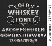 old whiskey  label font and... | Shutterstock .eps vector #387989419