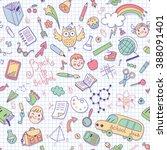 back to school. seamless... | Shutterstock . vector #388091401