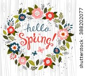 hello spring greeting card.... | Shutterstock .eps vector #388202077