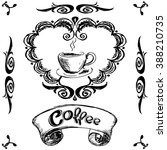 vintage label coffee and cup  ... | Shutterstock .eps vector #388210735