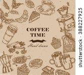coffee design template. hand... | Shutterstock . vector #388227925