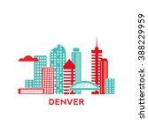 denver city architecture retro... | Shutterstock .eps vector #388229959