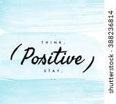 motivational quote    think... | Shutterstock . vector #388236814