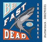 shark area. hand lettered... | Shutterstock .eps vector #388290331