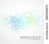 abstract technology background... | Shutterstock . vector #388300891