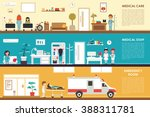 medical care and staff... | Shutterstock .eps vector #388311781