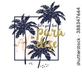 tropical print for tee shirt... | Shutterstock .eps vector #388347664