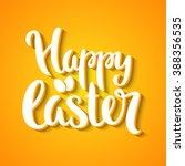happy easter phrase vector... | Shutterstock .eps vector #388356535