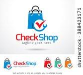 check shop logo template design ... | Shutterstock .eps vector #388423171