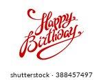 happy birthday lettering...   Shutterstock .eps vector #388457497