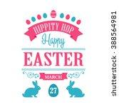 happy easter typographical... | Shutterstock . vector #388564981