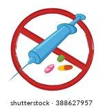 no drugs | Shutterstock .eps vector #388627957