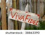 "Wooden propaganda sign ""Viva Fidel"" in Cuban countryside"