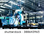 welding robot in production... | Shutterstock . vector #388643965