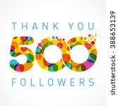 thank you 500 followers numbers.... | Shutterstock .eps vector #388653139