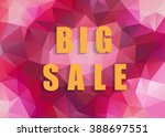 big sale background for your... | Shutterstock .eps vector #388697551