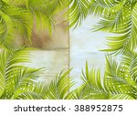 old paper background with palm... | Shutterstock . vector #388952875